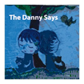 DANNY SAYS (the) : Different Strategy