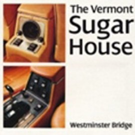 VERMONT SUGAR HOUSE (the) : Westminster Bridge