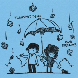 TRANSMITTENS : Our Dream