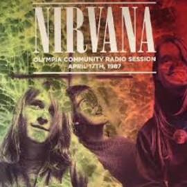 NIRVANA : LP Olympia Community Radio Session April 17th 1987