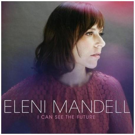 ELENI MANDELL : LPx2 I Can See The Future