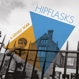 HIPFLASKS : CD A Lovely Scar