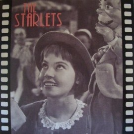 STARLETS (the) : Give My Regards To Betty Ford EP