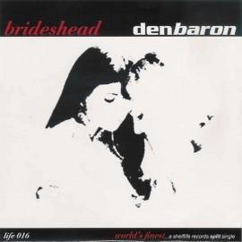 SPLIT BRIDESHEAD / DEN BARON