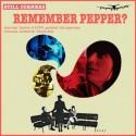 STILL CORNERS : Remember Pepper