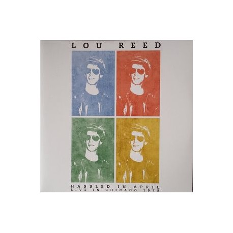 LOU REED : LPx2 Hassled In April