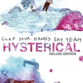 CLAP YOUR HANDS SAY YEAH : LPx2 Hysterical