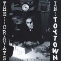 CRAVATS (the) : LP In Toytown