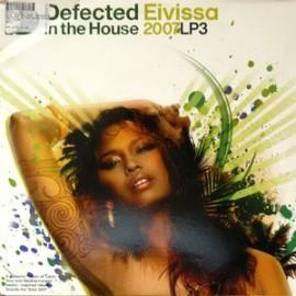 VARIOUS : LPx2 Defected In The House Eivissa 2007 LP3
