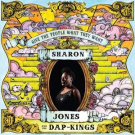 SHARON JONES AND THE DAP-KINGS : CD Give The People What They Want