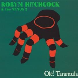 HITCHCOCK Robyn & The Venus 3 : CD Olé! Tarantula