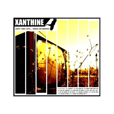 XANTHINE : Many Times With... Spring Recordings
