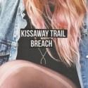 KISSAWAY TRAIL : LP+CD Breach