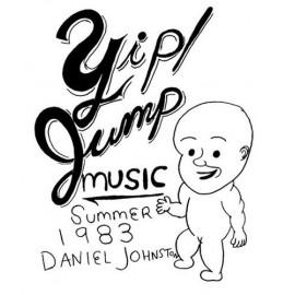DANIEL JOHNSTON : CD Yip! Jump Music