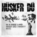 HUSKER DU : In A Free Land