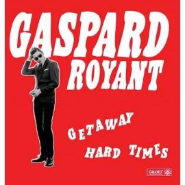 GASPARD ROYANT : Get Away