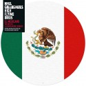 "NOEL GALLAGHER'S FLYING BIRDS : 10""EP Picture The Mexican"
