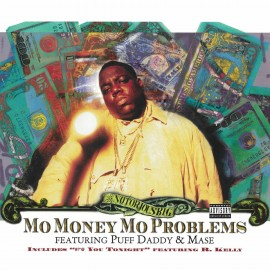"NOTORIOUS B.I.G. : 12""EP Mo' Money, Mo Problems"