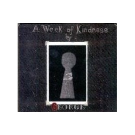 GEORGE : A Week Of Kindness