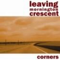 LEAVING MORNINGTON CRESCENT : Corners