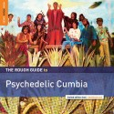 VARIOUS : LP The Rough Guide to Psychedelic Cumbia