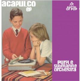 PURPLE SUBMARINE ORCHESTRA : Acapulco EP