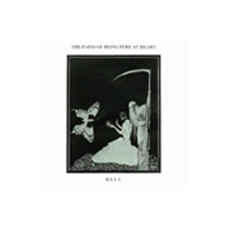 PAINS OF BEING PURE AT HEART (the) : Hell