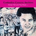 VARIOUS : LPx2 Cambodian Cassette Archives : Khmer Folk and Pop Music Vol. 1