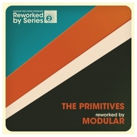 PRIMITIVES (the) : The Primitives Reworked By Modular