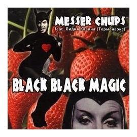 MESSER CHUPS : Black Black Magic
