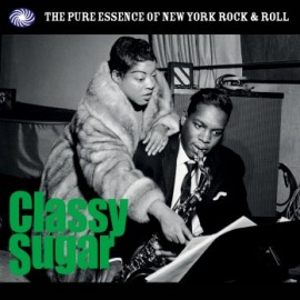 VARIOUS : LPx2 Classy Sugar : The Pure Essence Of New York Rock & Roll