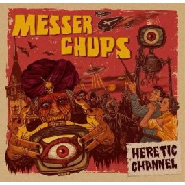 MESSER CHUPS : Heretic Channel