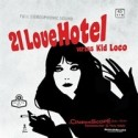 21 LOVE HOTEL : Versus Kid Loco