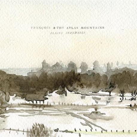 FRANCOIS AND HE ATLAS MOUNTAIN : LP Plaine Inondable