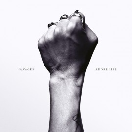SAVAGES : LP Adore Life