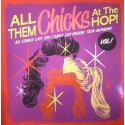 VARIOUS : LP All Them Chicks At The Hop! Vol1