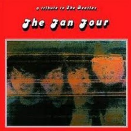 TRIBUTE TO THE BEATLES :  Various ‎– The Fan Four