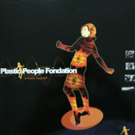 """PLASTIC PEOPLE FONDATION : 10""""EP Le French Touch EP"""