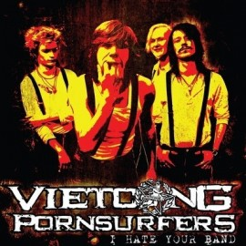 VIETCONG : I Hate Your Band