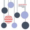 SUNTURNS : LPx2 Christmas I & II