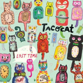 TACOCAT : LP Lost Time
