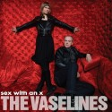 VASELINES (the) : LP Sex With An X