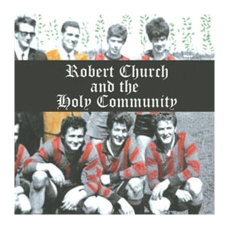 ROBERT CHURCH AND THE HOLY COMMUNITY : Awakening