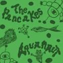 PANCAKES (the) : 2xLP Aquanaut