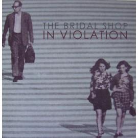 BRIDAL SHOP (the) : In Violation
