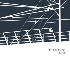 TILLMANNS : Run EP