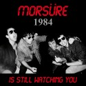 MORSÜRE : Is Still Watching You