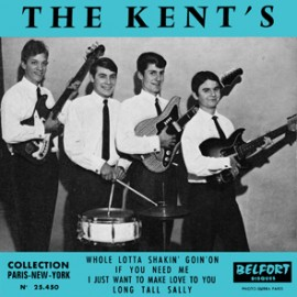 KENT'S (the) : Whole Lotta Shakin' Goin' On