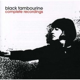 BLACK TAMBOURINE : Complete Recordings