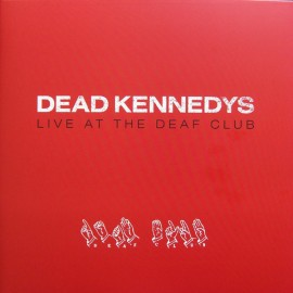 DEAD KENNEDYS : LP Live At The Deaf Club